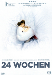 24 Wochen / directed by Anne Zohra Berrached ; written by Anne Zohra Berrached [e.a.]
