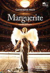 Marguerite / written and dir. by Xavier Giannoli