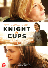 Knight of cups / written and dir. by Terrence Malick