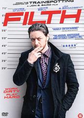 Filth / written and directed by Jon S. Baird