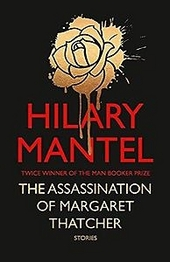 The assassination of Margaret Thatcher and other stories