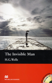 The invisible man / H.H. Wells ; retold by Nick Bullard