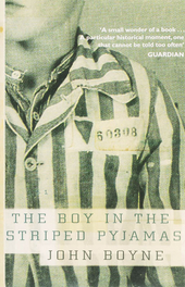 The boy in the striped pyjamas : a fable