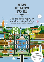 New places to be : the 150 best hotspots to eat, drink, shop & sleep
