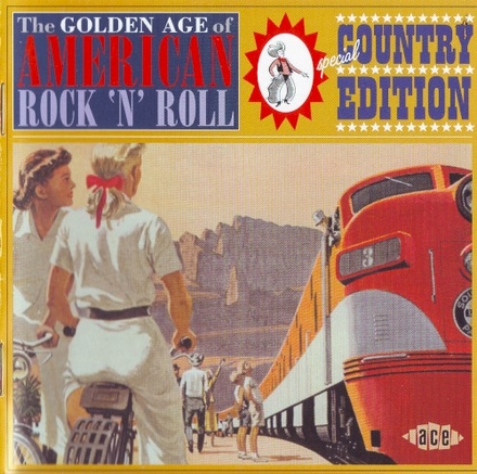 The golden age of American rock'n'roll : special country edition