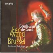 Een avond in Brussel : Ancienne belgique
