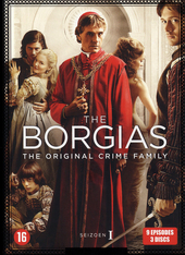 The Borgias : the original crime family. The first season