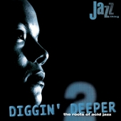 Diggin' deeper 2: the roots of acid jazz