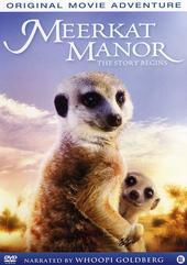 Meerkat manor : the story begins