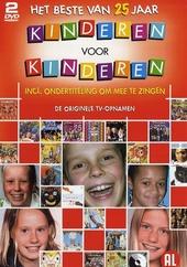 Het beste van 25 jaar Kinderen voor Kinderen