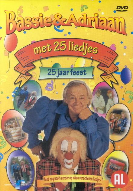 Bassie & Adriaan 25 jaar feest