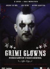 Crimi clowns : overdag clown en 's nachts crimineel