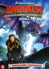 Draken: beschermers van Berk. [2], Skrill
