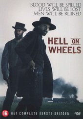 Hell on wheels. Het complete eerste seizoen