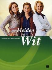Meiden van de Wit : het complete eerste seizoen