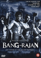 Bang-Rajan : the legend of the village warriors