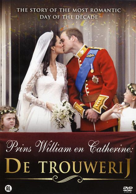 Prins William en Catherine, de Trouwerij