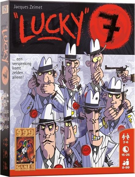 Lucky 7 : ... een verspreking komt zelden alleen !