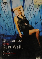 Ute Lemper sings Kurt Weill : Michael Nyman Songbook