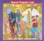 Broken promised land