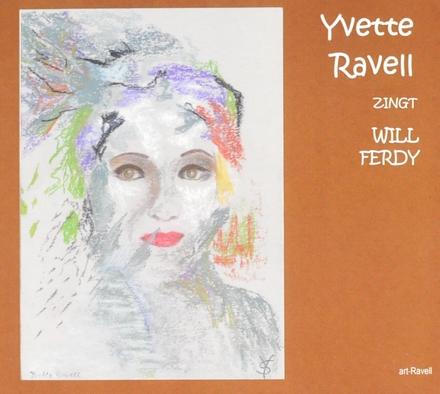 Yvette Ravell zingt Will Ferdy