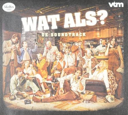 Wat als? : de soundtrack