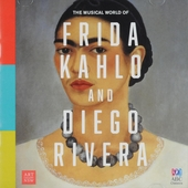 The musical world of Frida Kahlo and Diego Rivera