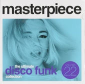 Masterpiece : The ultimate disco funk collection. vol.22