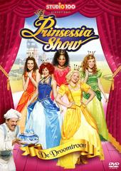 Prinsessia show : de droomtroon