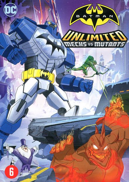 Batman unlimited : mechs vs mutants