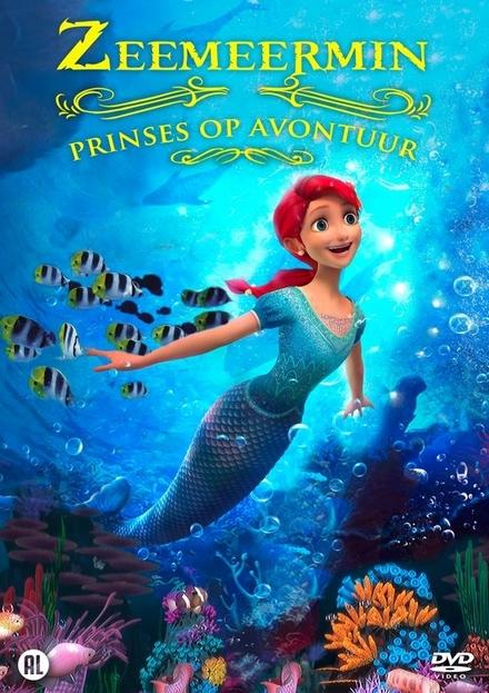Zeemeermin : prinses op avontuur
