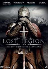 The lost legion : the last chance for a new Rome
