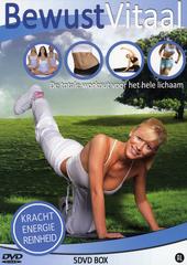 Bewust vitaal : de totale workout voor het hele lichaam