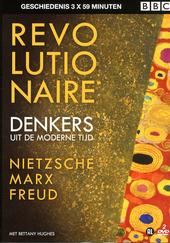 Revolutionaire denkers uit de moderne tijd : Nietzsche, Marx, Freud