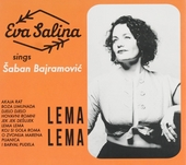 Lema Lema : Eva Salina sings Šaban Bajramović