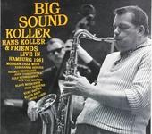 Big sound Koller : Hans Koller & friends live in Hamburg 1961