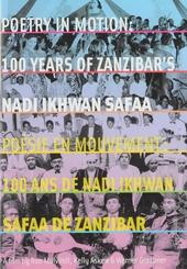 Poetry in motion : 100 years of Zanzibar's Nadi Ikhwan Safaa