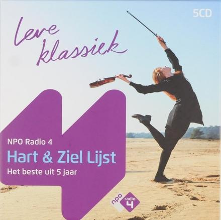 NPO Radio 4 hart & ziel lijst : Het beste uit 5 jaar