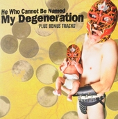 My degeneration