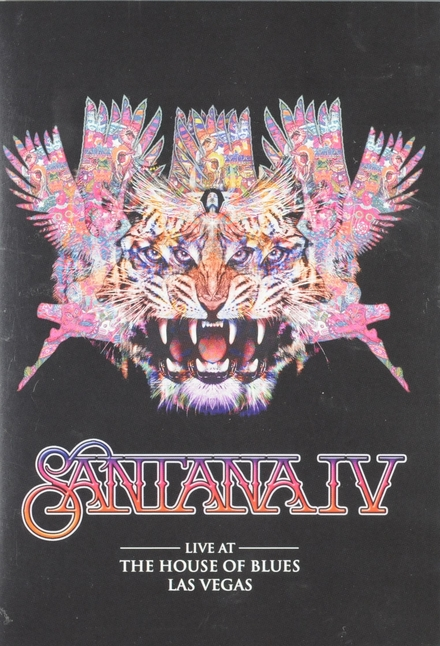 Santana IV : LIve at the House Of Blues Las Vegas