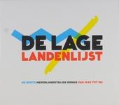 De Lage Landenlijst : de beste Nederlandstalige songs van 1945 tot nu