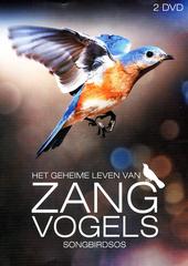 Het geheime leven van zangvogels : songbirdSOS