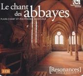 Le chant des abbayes : plain-chant et polyphonie médiévale
