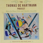 The Thomas de Hartmann project : music for piano, voice and chamber ensemble