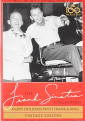 Happy holidays with Frank & Bing ; Vintage Sinatra