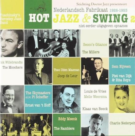 Hot jazz & swing : Nederlandsch Fabrikaat 1926-1953. vol.2