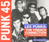Les punks : the French connection : the first wave of French punk 1977-80