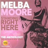 Standing right here : The anthology - The Buddah & Epic years