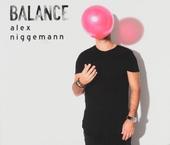 Balance presents Alex Niggeman