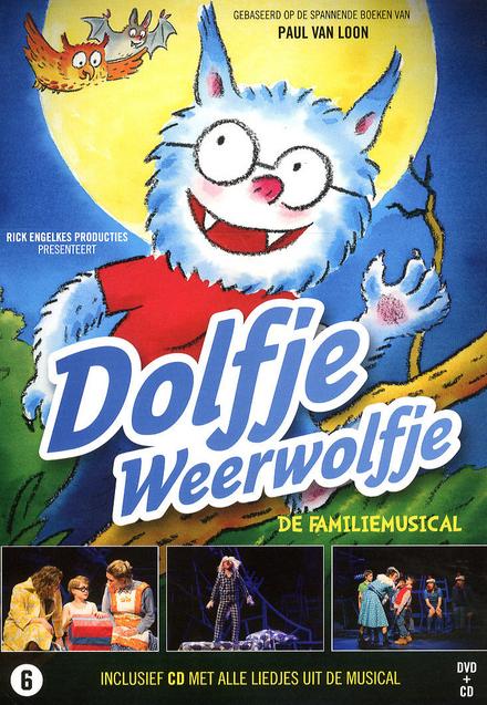 Dolfje Weerwolfje : de familiemusical